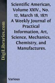 Scientific American, Volume XXIV., No. 12, March 18, 1871
