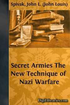 Secret Armies The New Technique of Nazi Warfare