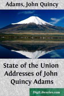 State of the Union Addresses of John Quincy Adams