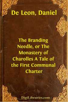 The Branding Needle, or The Monastery of Charolles A Tale of the First Communal Charter