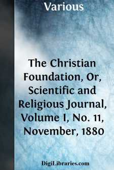 The Christian Foundation, Or, Scientific and Religious Journal, Volume I, No. 11, November, 1880