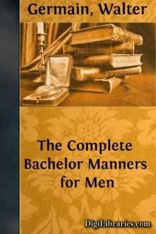 The Complete Bachelor Manners for Men