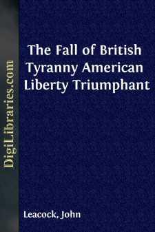 The Fall of British Tyranny American Liberty Triumphant