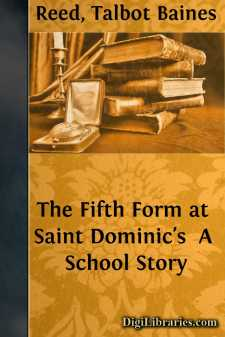 The Fifth Form at Saint Dominic's  A School Story