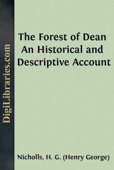 The Forest of Dean An Historical and Descriptive Account