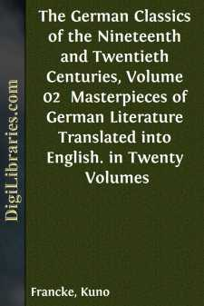 The German Classics of the Nineteenth and Twentieth Centuries, Volume 02 