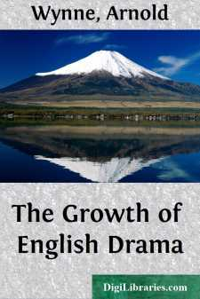 The Growth of English Drama