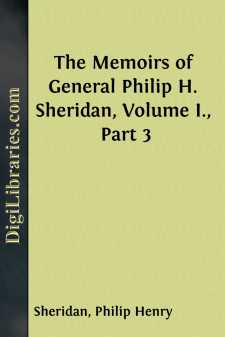 The Memoirs of General Philip H. Sheridan, Volume I., Part 3