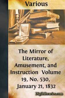 The Mirror of Literature, Amusement, and Instruction  Volume 19, No. 530, January 21, 1832