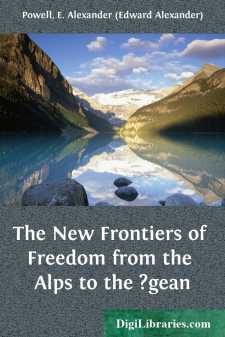 The New Frontiers of Freedom from the Alps to the ?gean