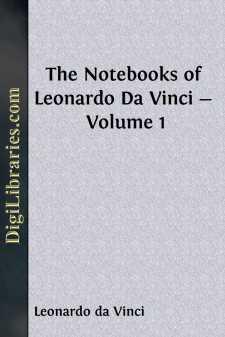 The Notebooks of Leonardo Da Vinci - Volume 1