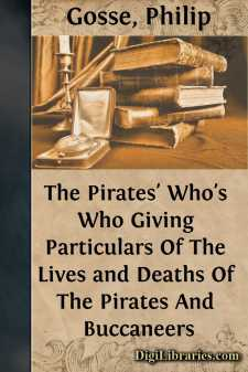 The Pirates' Who's Who Giving Particulars Of The Lives and Deaths Of The Pirates And Buccaneers