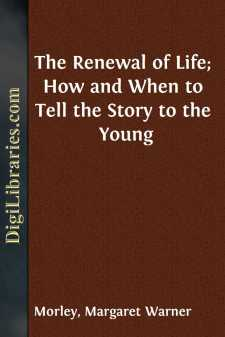 The Renewal of Life; How and When to Tell the Story to the Young