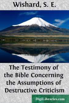 The Testimony of the Bible Concerning the Assumptions of Destructive Criticism
