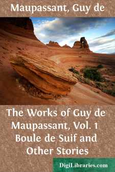The Works of Guy de Maupassant, Vol. 1 