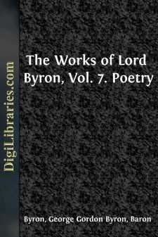 The Works of Lord Byron, Vol. 7.