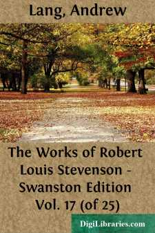 The Works of Robert Louis Stevenson - Swanston Edition Vol. 17 (of 25)
