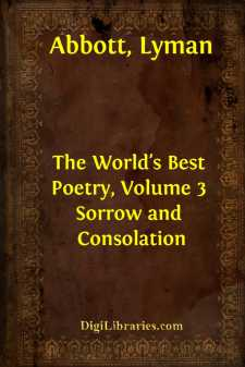 The World's Best Poetry, Volume 3 Sorrow and Consolation