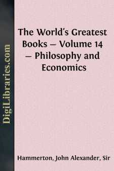 The World's Greatest Books - Volume 14 - Philosophy and Economics