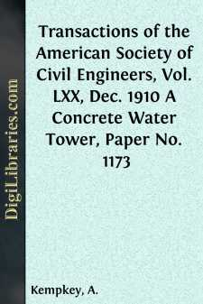 Transactions of the American Society of Civil Engineers, Vol. LXX, Dec. 1910 A Concrete Water Tower, Paper No. 1173