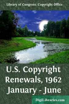 U.S. Copyright Renewals, 1962 January - June