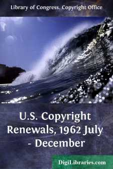 U.S. Copyright Renewals, 1962 July - December