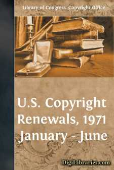 U.S. Copyright Renewals, 1971 January - June