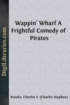 Wappin' Wharf A Frightful Comedy of Pirates