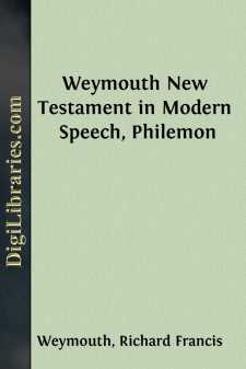 Weymouth New Testament in Modern Speech, Philemon