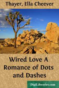 Wired Love A Romance of Dots and Dashes