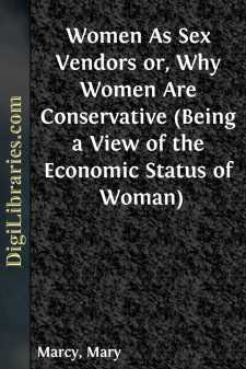 Women As Sex Vendors or, Why Women Are Conservative (Being a View of the Economic Status of Woman)