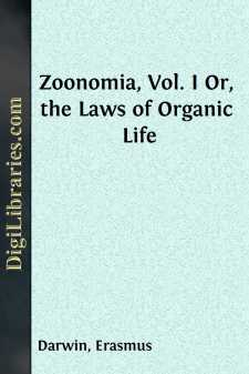 Zoonomia, Vol. I Or, the Laws of Organic Life