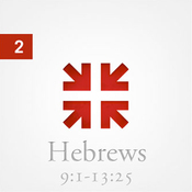 Hebrews: The Radiance of His Glory, Part 2 audiobook download