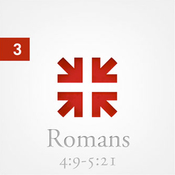 Romans: The Greatest Letter Ever Written, Part 3 audiobook download