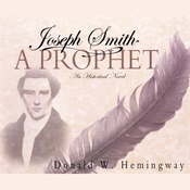 Joseph Smith: A Prophet (Unabridged) audiobook download