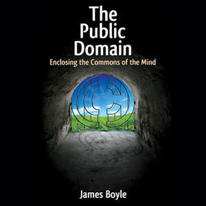 The-public-domain-enclosing-the-commons-of-the-mind-unabridged-audiobook