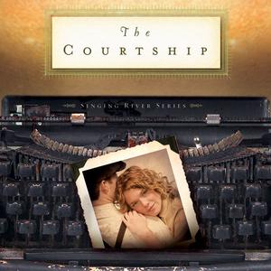 The-courtship-singing-river-series-volume-4-unabridged-audiobook