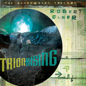 Trion Rising: The Shadowside Trilogy, Book 1 (Unabridged) audiobook download
