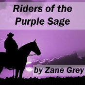Riders of the Purple Sage (Unabridged) audiobook download