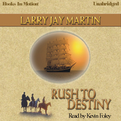 Rush To Destiny (Unabridged) audiobook download