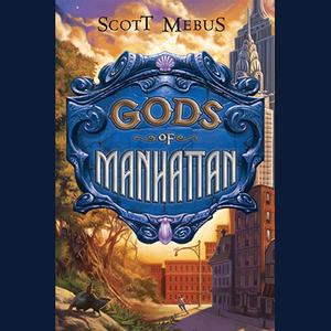 Gods-of-manhattan-unabridged-audiobook