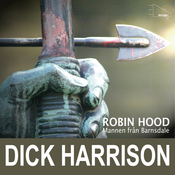 Mannen fr?n Barnsdale: historien om Robin Hood och hans legend audiobook download