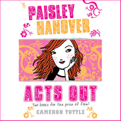 Paisley Hanover Acts Out (Unabridged) audiobook download