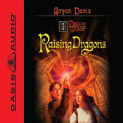 Raising Dragons: Dragons in Our Midst #1 (Unabridged) audiobook download