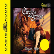 Circles of Seven: Dragons in Our Midst #3 (Unabridged) audiobook download
