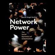 Network Power: The Social Dynamics of Globalization (Unabridged) audiobook download