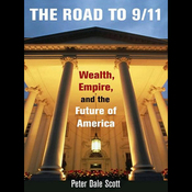 The Road to 9/11: Wealth, Empire, and the Future of America (Unabridged) audiobook download