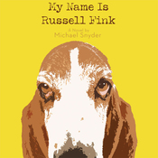 My Name Is Russell Fink (Unabridged) audiobook download