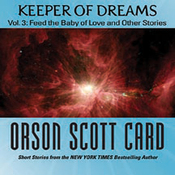 Keeper of Dreams, Volume 3: Feed the Baby of Love and Other Stories (Unabridged) audiobook download
