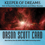Keeper-of-dreams-volume-3-feed-the-baby-of-love-and-other-stories-unabridged-audiobook